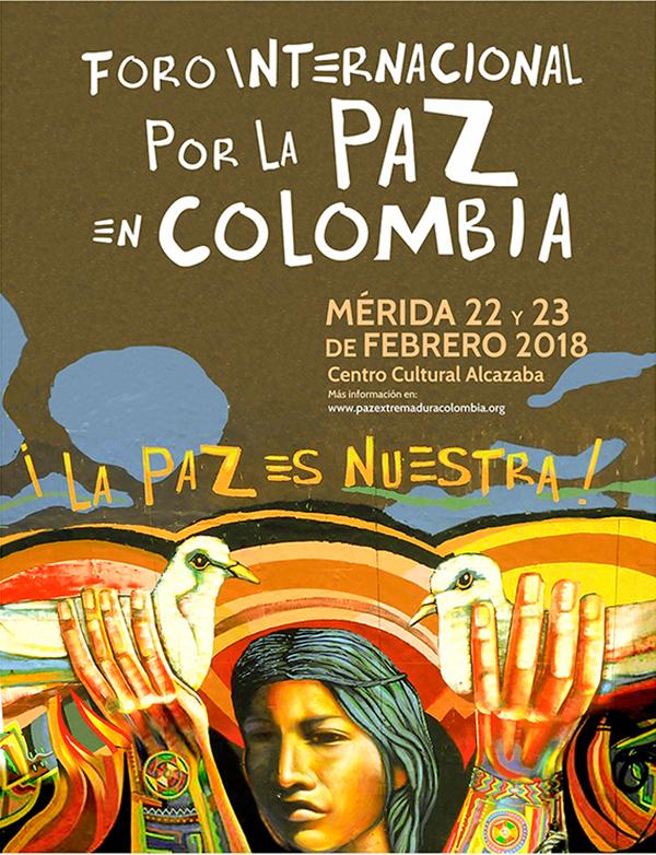 Foro Internacional por la Paz en Colombia · La Paz es Nuestra
